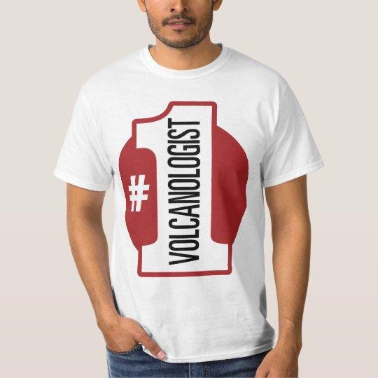 Number 1 Volcanologist T-Shirt