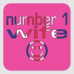 Number 1 Wife ( Wife's Birthday ) Square Stickers