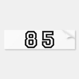 Number Eighty Five Bumper Sticker