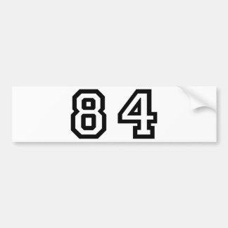 Number Eighty Four Bumper Sticker