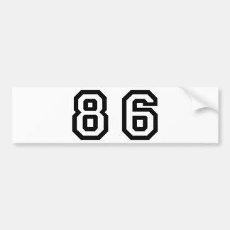 Number Eighty Six Bumper Sticker