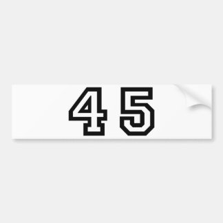 Number Forty Five Bumper Sticker