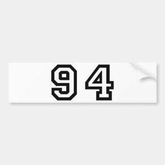 Number Ninety Four Bumper Sticker