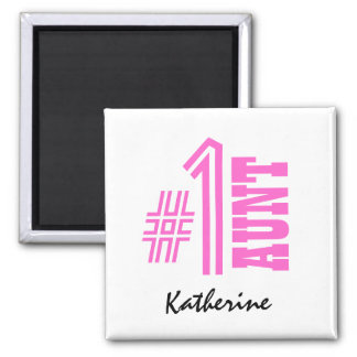 Number One AUNT Custom Name Gift Collection Pink Square Magnet