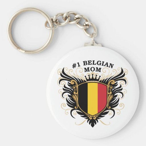 Number One Belgian Mom Key Chain