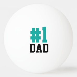 Number One Dad Teal and Black Father's Day Ping Pong Ball