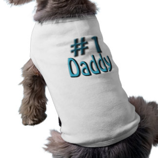 Number One Daddy! customizable products Dog Shirt