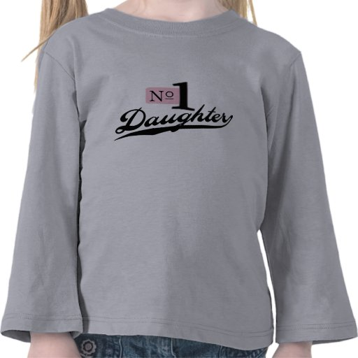 Number One Daughter Tees