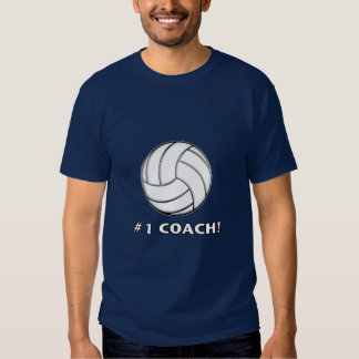 Number One Volleyball Coach T-shirts