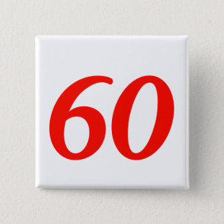 Number Sixty 60th Birthday Gifts 15 Cm Square Badge