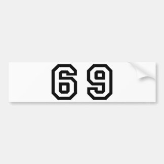 Number Sixty Nine Bumper Sticker