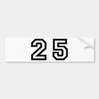 Number Twenty Five Bumper Sticker