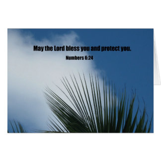 Numbers 6:24 May the Lord bless you.... Card