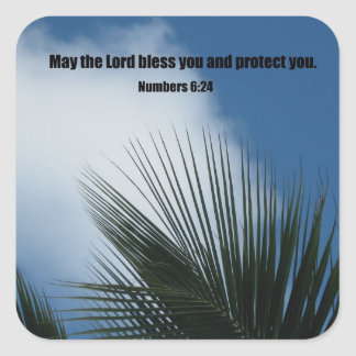Numbers 6:24 May the Lord bless you.... Square Sticker