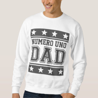Numero Uno Dad Sweatshirt