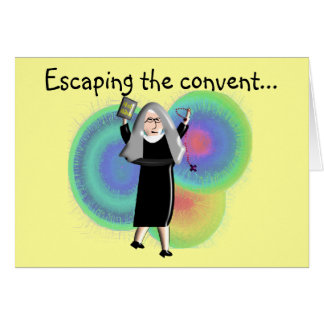 "Nun Cards ""Escaping The Convent"""