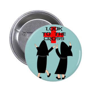"""Nun Gifts """"Look to the Cross"""" 6 Cm Round Badge"""
