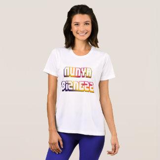 Nunya Bizness T-Shirt