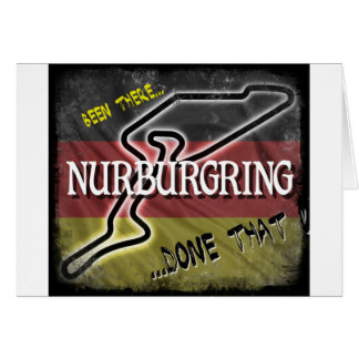 Nurburgring - Been There Done That.jpg Greeting Card