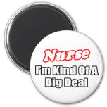 Nurse...Big Deal Refrigerator Magnets