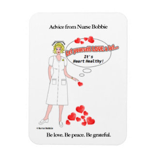 Nurse Bobbie's reminder that love is heart healthy Magnet