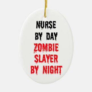 Nurse By Day Zombie Slayer By Night Christmas Ornament