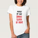 Nurse By Day Zombie Slayer By Night Tee Shirt