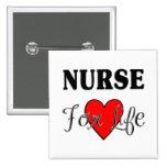 Nurse For Life Badge