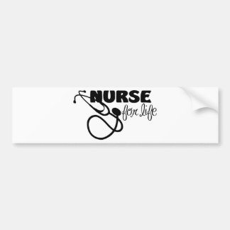 Nurse for Life Bumper Sticker