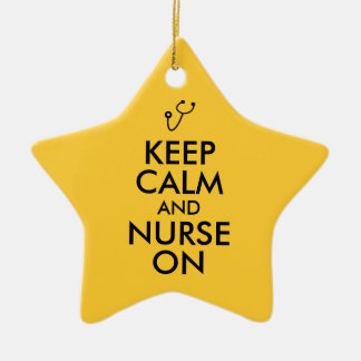 Nurse Gift Stethoscope Keep Calm and Nurse On Ceramic Star Decoration