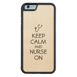 Nurse Gift Stethoscope Keep Calm and Nurse On Maple iPhone 6 Bumper Case
