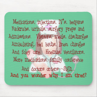 Nurse Gifts I m Tired Poem Mouse Pad