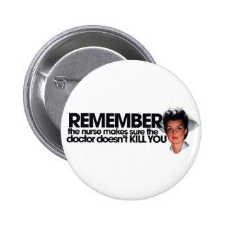 Nurse Humor 6 Cm Round Badge