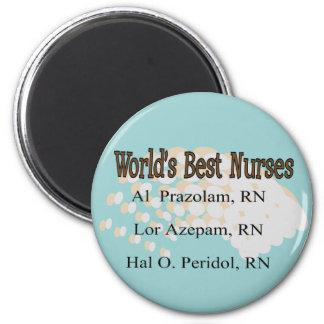 Nurse Humour Buttons Best Nurses 6 Cm Round Magnet