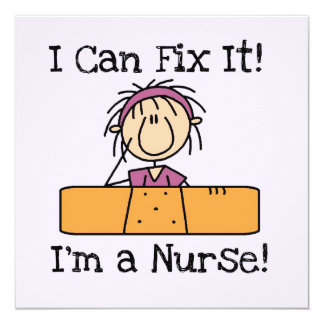 Nurse I Can Fix It T-shirts and Gifts 13 Cm X 13 Cm Square Invitation Card