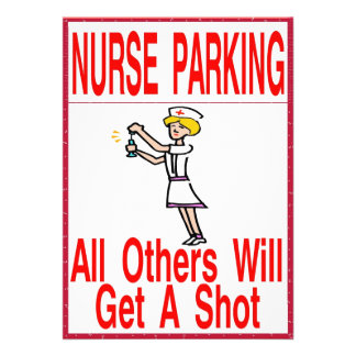 Nurse Parking Only Personalized Announcements