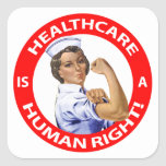 "Nurse ""Rosie"" says ""Healthcare is a Human Right!"" Sticker"