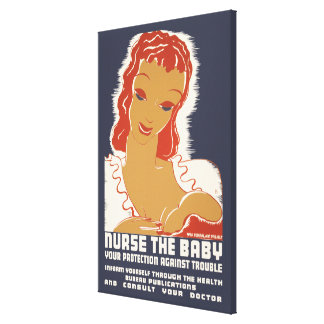 Nurse the Baby Stretched Canvas Print