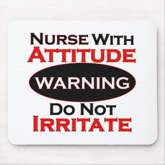 Nurse With Attitide Mouse Pad