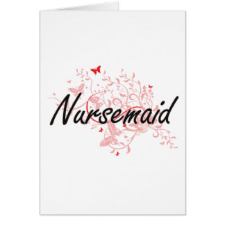 Nursemaid Artistic Job Design with Butterflies Greeting Card