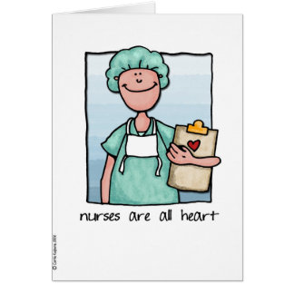 nurses are all heart greeting card