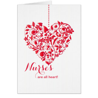 Nurses Are All Heart Nurses Day Card