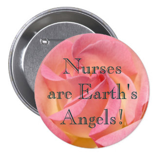 Nurses are Earth's Angels! buttons Pink Rose