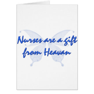 NURSES ARE GIFTS GREETING CARD