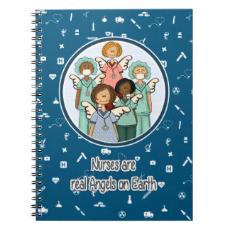 Nurses are real Angels on Earth. Gift Notebooks
