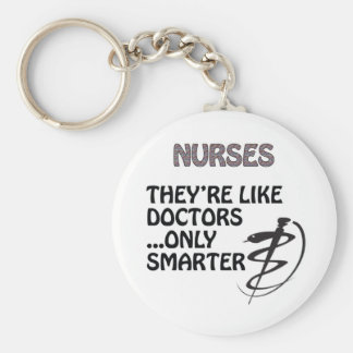 NURSES  ARE SMARTER THAN DOCTORS KEY RING