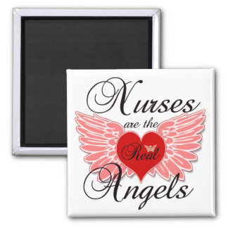 Nurses Are The Real Angels Square Magnet