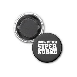 Nurses Birthday Parties : 100% Pure Super Nurse 3 Cm Round Magnet