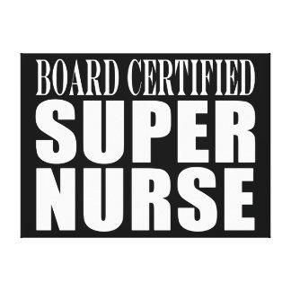 Nurses Birthday Party  Board Certified Super Nurse Gallery Wrapped Canvas
