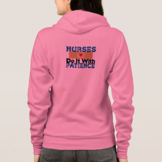 Nurses Do It With Patience Hoodie